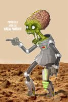 You messed w the wrong Martian by paulorocker