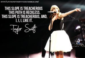 Taylor Swift - Treacherous Edition. by Maguichu