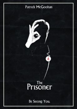 Prisoner poster- Be seeing You by traumatron