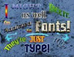 Confession of a Font Addict by 2ravens72