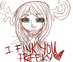 .:: I FINK U FREEKY ::. by Ask-Zira