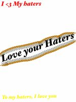 Love your haters by queen-Mary15