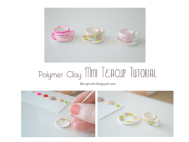 Polymer Clay Teacup Tutorial by likegiselle