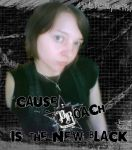 CAuse PROACH is the NEW BLACK - JadeTheAngle777 by JadeTheAngle777