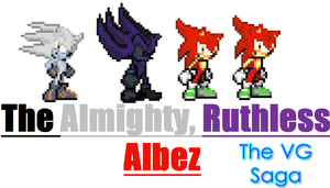 The Almighty, Ruthless Albez (SPOILER WARNING!!!) by supermatthewbros2010