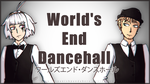 VOCALOID UTAU | World's End Dancehall Bruno n Koru by SpanishPandaHero