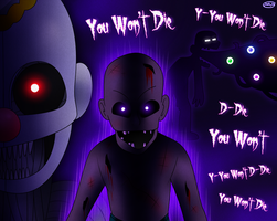 YOU WON'T DIE by FNaF2FAN
