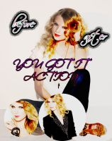 You Got It Action by SellySmilerSwan
