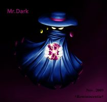 Mr. Dark by Astralscence