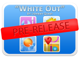Pre-Release: White Out by jquest68