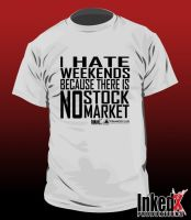 T-Shirt: I Hate Weekends by InkedX