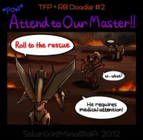 [TFP+RB] Attend to Our Master! [Doodle2] by SolarGirlMina