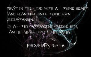 Proverbs 3:5-6 by Menchieee