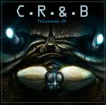 C.R.A.B Thousands EP Cover Art by TGHarrison