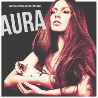 [+Single] Lady Gaga  - Aura by JustInLoveTrue
