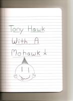Tony Hawk with a mohawk by sparky1393