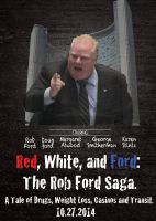 The Rob Ford Movie Poster by powerfoxslayer