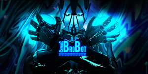 BroBot by ChronicGraphics
