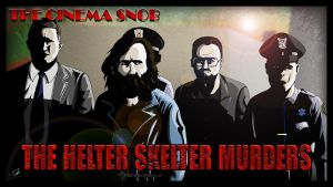 Cinema Snob The Helter Skelter Murders by ShaunTM