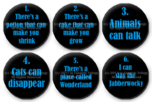 Six Impossible Things Buttons by DarthRegina125
