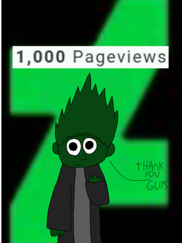 Thank you all for 1,000 pageviews by deviantARTaminoguy