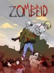 Zombeid Poster by Sokkhue