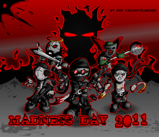Madness Day 2011 by Tarantulakid96