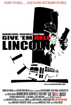 Give 'Em Hell Lincoln by nightlink