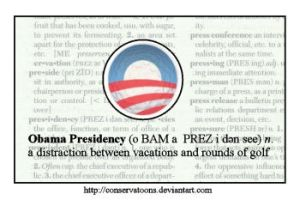 The Obama Presidency? by Conservatoons