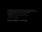 Impossible is nothing by riz4l