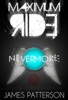 Maximum Ride: Nevermore by miguelm-c