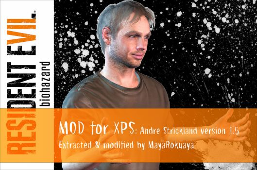 MOD for XPS: Andre Strickland version 1.5 by MayaRokuaya