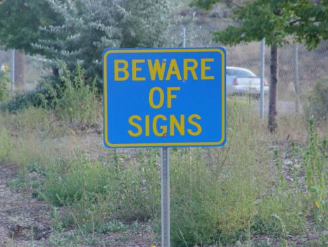 Beware of Signs by Sycon