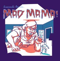 Queensville: Mad Mama Poster by Molotav