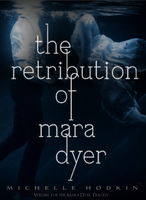 The Retribution of Mara Dyer by 4thElementGraphics