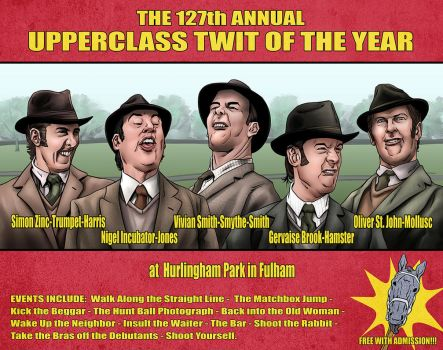 The 127th Annual Upperclass Twit of the Year by quibly
