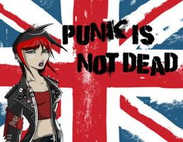 Punk is NOT Dead by GearBluesRevolver