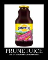 Prune Juice Motivational by DP5