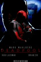 DEADPOOL Movie Poster [Fan-Made] by TheDarkRinnegan
