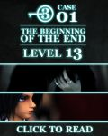 Level 13: Case 01 The Beginning of the End by level-13