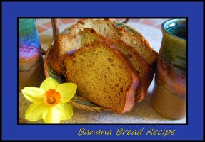 Easy Banana Bread Recipe... by LadyAliceofOz