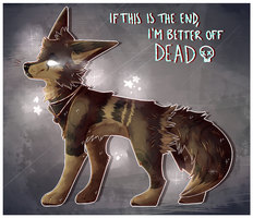 if this is the end, i'm better off dead by foxfanqs