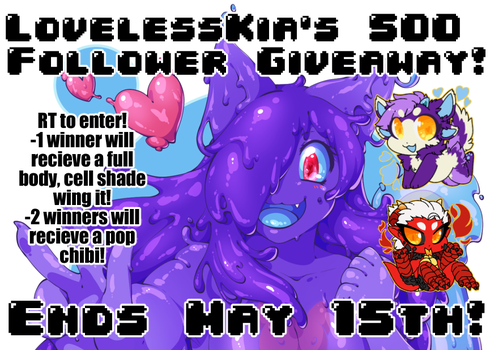TWITTER GIVEAWAY FOR 500 FOLLOWERS! by LovelessKia