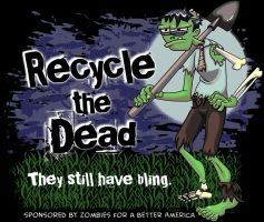 Zombie: Recycle the Dead by twiggy-trace