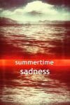 Summertime Sadness by MiSt-Stavi