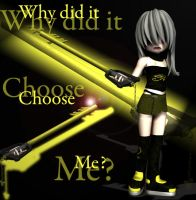 Why did it choose me... by ItsRamos