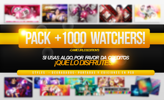 +PACK 1000 WATCHERS (NO ME CALMO,PASENME EL CLORO) by CAMI-CURLES-EDITIONS