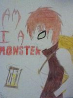 Gaara ~Am I a Monster~ by AnonAmanda