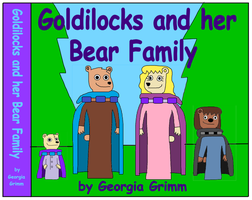 Goldilocks and her Bear Family by jacobyel