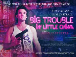 Big Trouble in Little China by smalltownhero